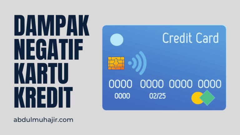 Dampak Negatif Kartu Kredit yang Patut Diwaspadai