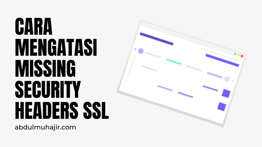 Mengatasi Missing security headers SSL