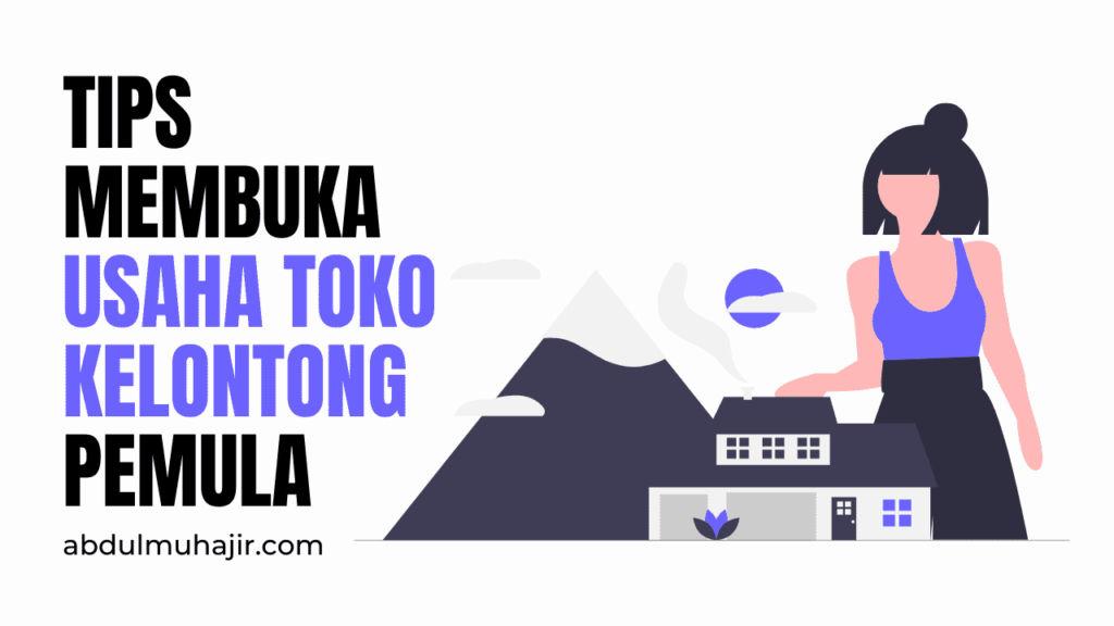 Tips Membuka Toko Kelontong