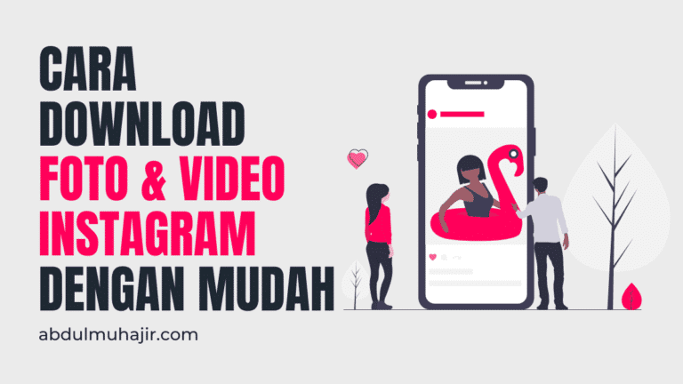 Instagram Downloader: Cara Download Foto dan Video Tanpa Aplikasi