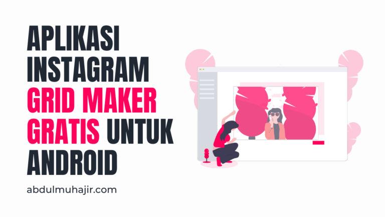 Aplikasi Grid Instagram Ini Bisa Buat Feed Instagram Jadi Keren