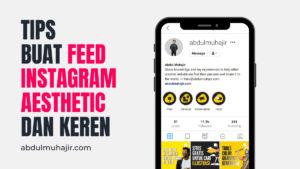 Membuat Feed Instagram Aesthetic
