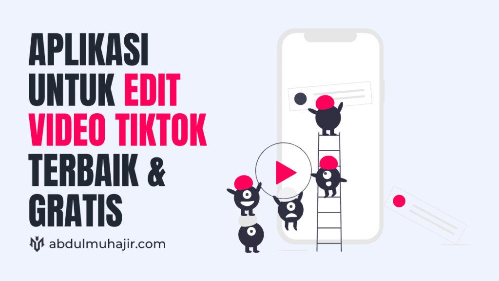 aplikasi edit video tiktok gratis