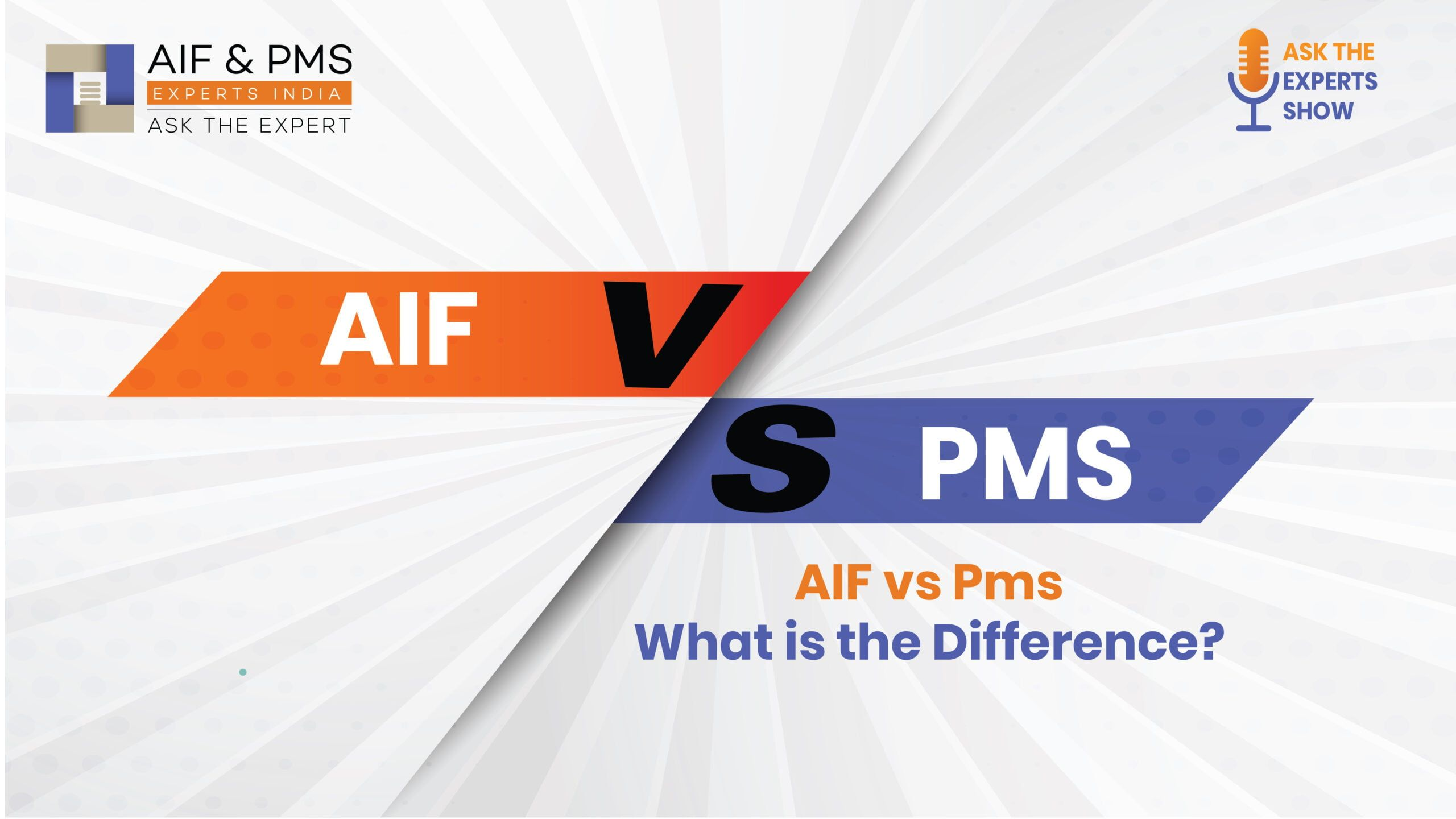 Aif vs Pms: What is the Difference? - Aif & Pms Experts India