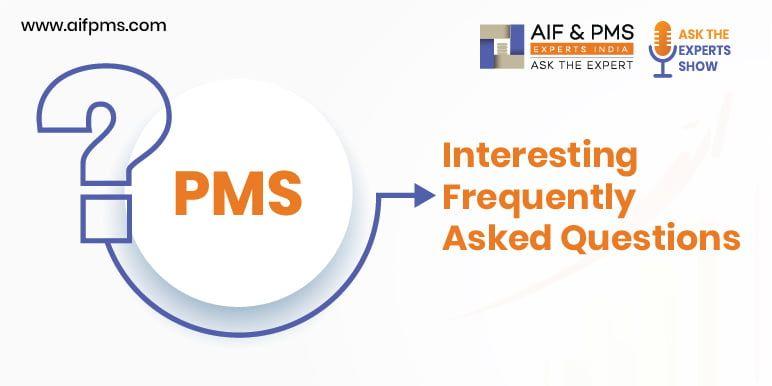 Aifpms PMS FAQ - AIF & PMS