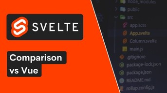 Svelte vs Vue – A Simple Comparison