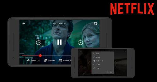 Netflix වෙතින් Android උපාංග සඳහා නුදුරේදීම Playback speed වෙනස් කිරීම පහසුකම