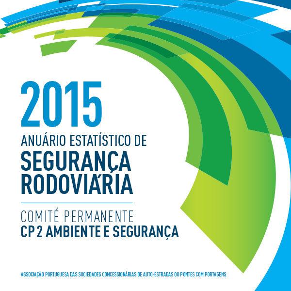 Anuário Estatístico de Segurança Rodoviária - 2015