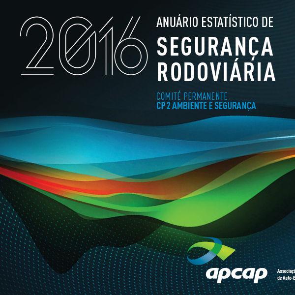 Anuário Estatístico de Segurança Rodoviária - 2016