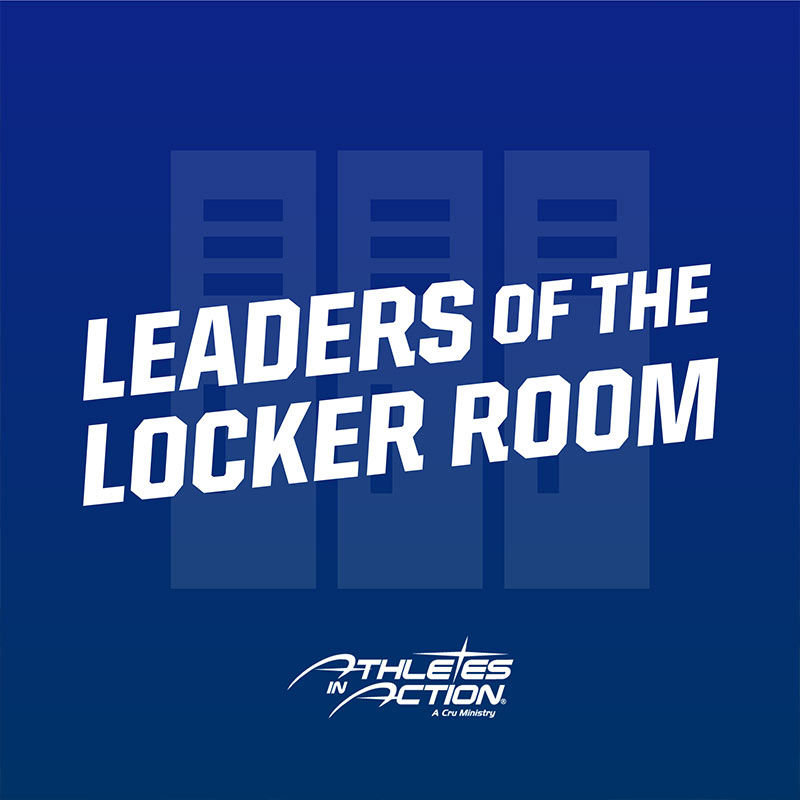 Athlete in Action Presents: Leaders Of The Locker Room