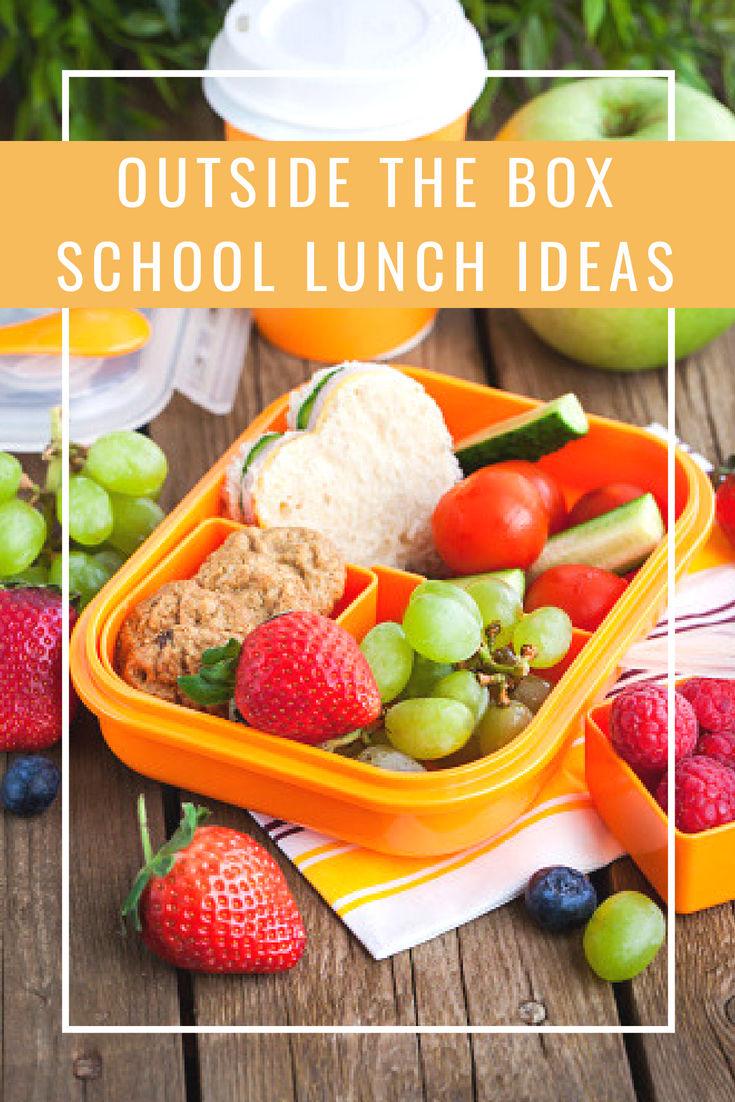 Outside The Box School Lunch Ideas