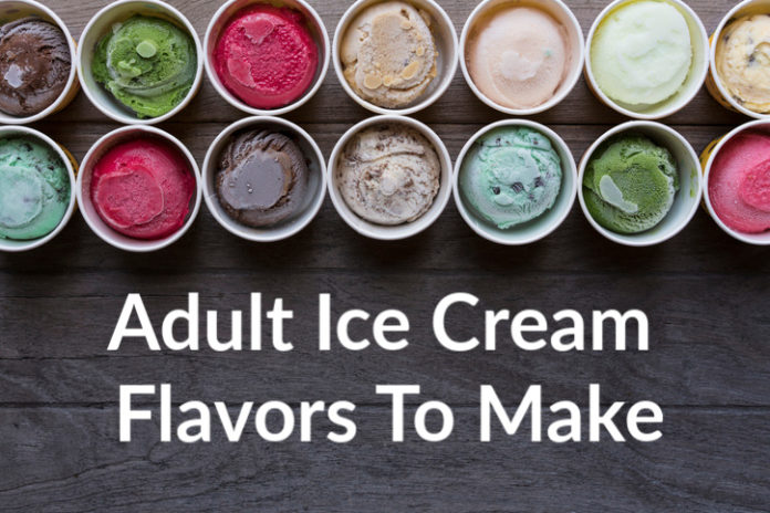 Adult Ice Cream Flavors To Make