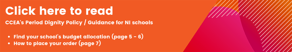 ccea-period-dignity-policy-for-schools-northern-ireland
