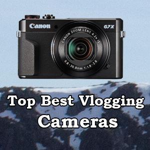 Top Best YouTube Vlogging Cameras of 2019