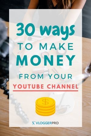 WAYS TO MAKE MONEY ON YOUTUBE WITH AND WITHOUT ADSENSE