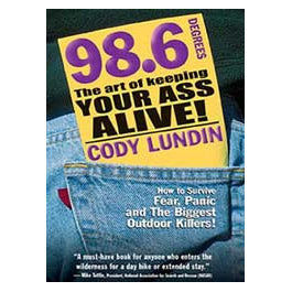 98.6 Degrees Keeping your Ass Alive
