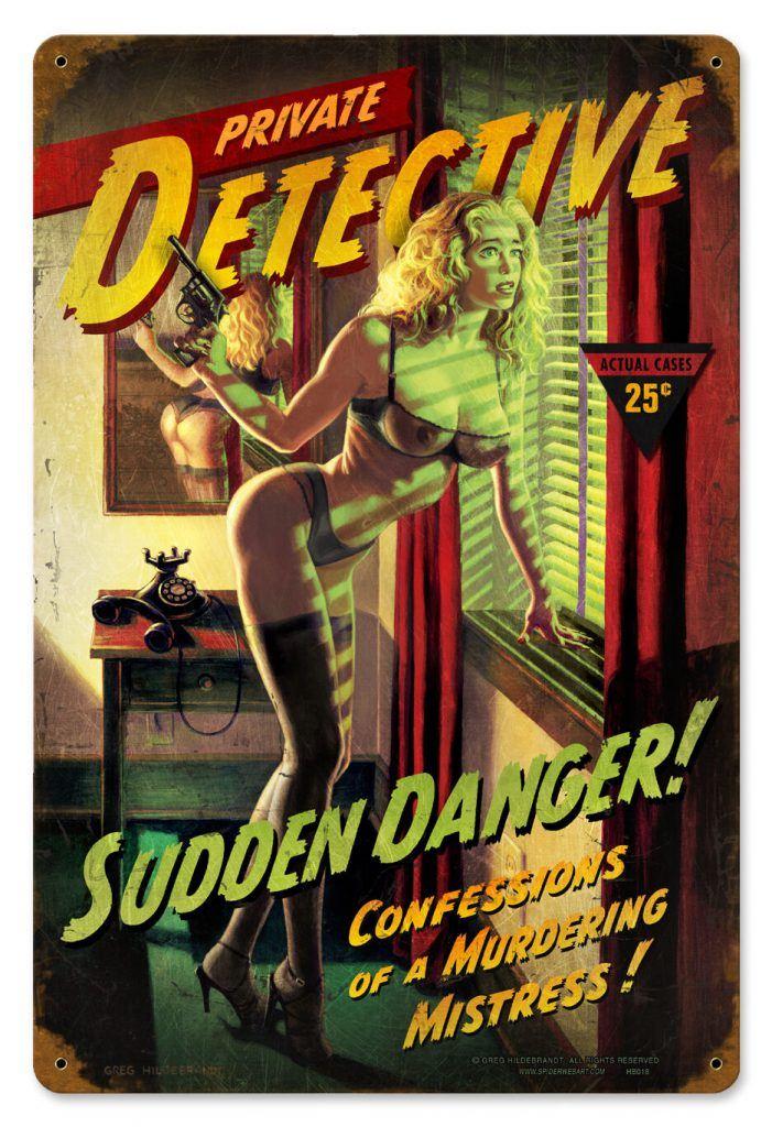 Sudden Danger Vintage Pulp Metal Sign, Pinup, HAND Signed by Greg Hildebrandt