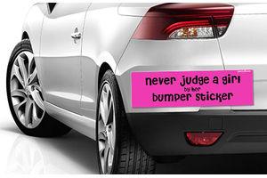 Speedwav Quirky Car Bumper Sticker-Never Judge a Girl by her bumper sticker