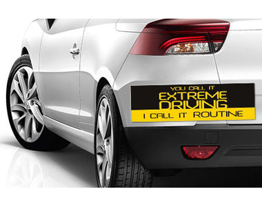 Speedwav Quirky Car Bumper Sticker-YOU CALL IT EXTREME DRIVING