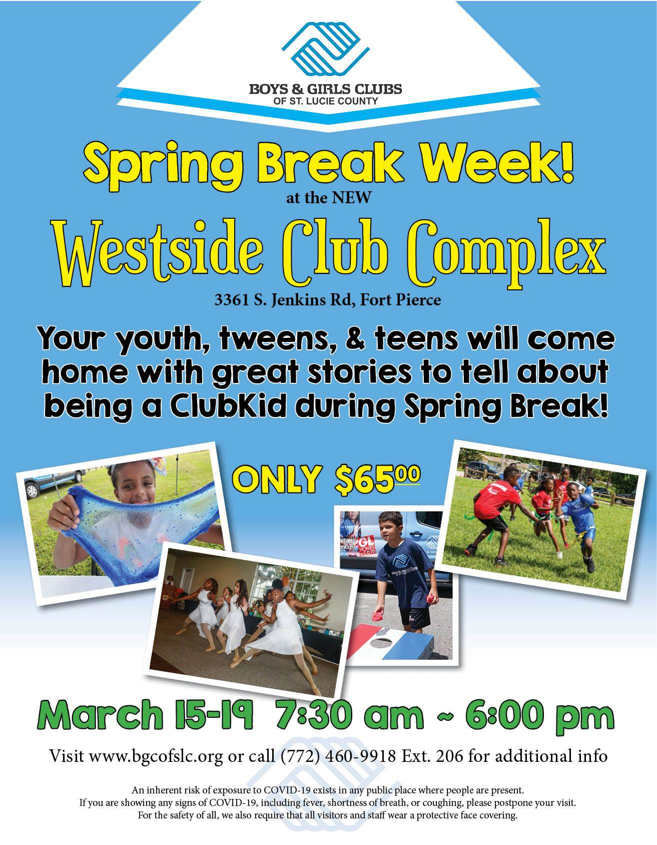 Spring Break Camp At Westside Club Complex