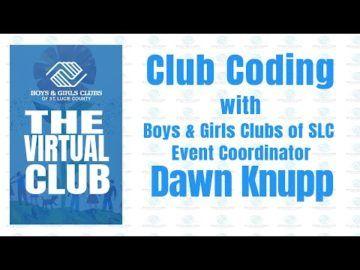 The Virtual Club - Club Coding with Dawn Knupp