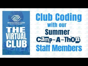 The Virtual Club - Club Coding with our Camp- A-Thon Staff