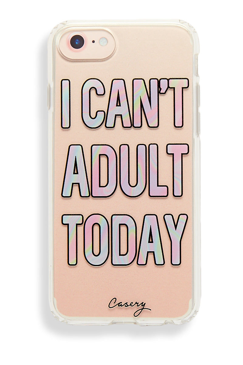 """CASERY I Can't Adult Today iPhone 6s/7/8 Case Phone Accessories 