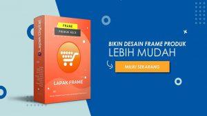 Lapak Frame - Ratusan Template Desain Frame Produk