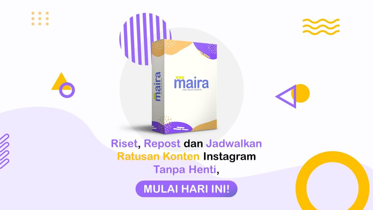 Maira - Riset, Repost dan Schedule Ratusan Konten Instagram