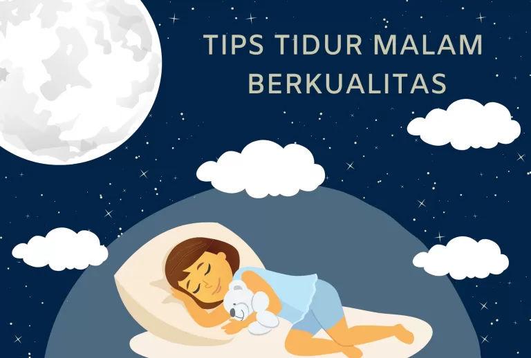 Tips Tidur Malam Berkualitas