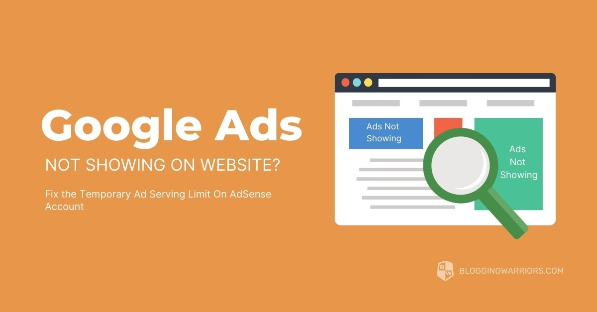 Fix the Temporary Ad Serving Limit On AdSense Account