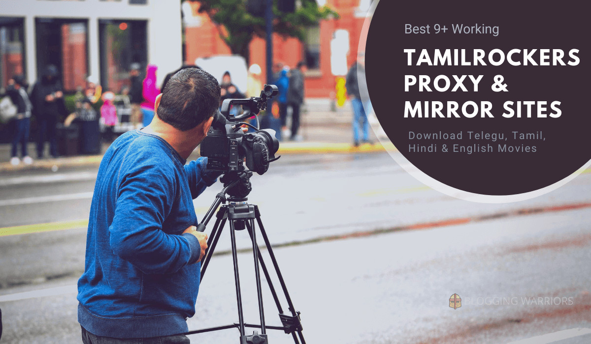 TamilRockers Proxy and Mirror Best 9+ Working Sites [2020]
