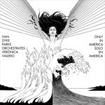 Van-Dyke-Parks-orchestrates-Veronica-ValerioOnly-64-MaxiSingleVinyl