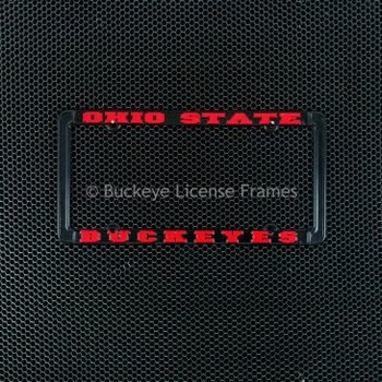 Ohio State Buckeyes Black Metal License Plate Frame With Raised Red Lettering