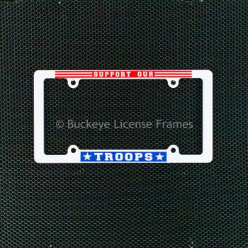 Support Our Troops Screen Printed White Plastic License Plate Frame