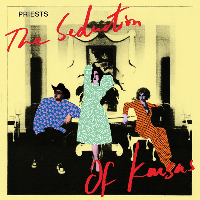 Priests TheSeductionOfKansas a48fd