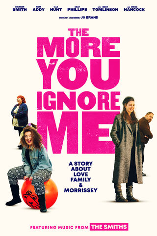 THE MORE YOU IGNORE ME Poster 6ac89