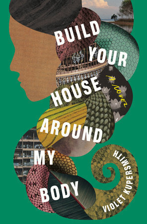 Build Your House Around My Body Book Cover 0a2ad