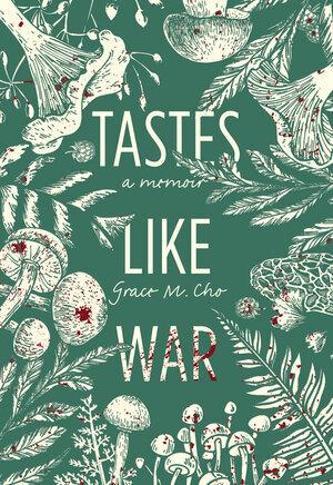 Tastes Like War Book Cover 1523c