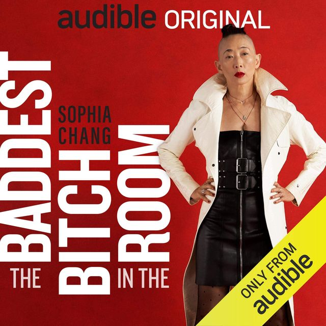 Audible Original The Baddest Bitch in the Room Sophia Chang cover art f04d4