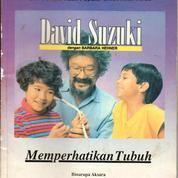 Memperhatikan Tubuh ( David Suzuki dg Barbara Hefner )