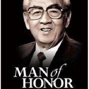 Man Of Honor : Semangat, Dan Kearifan William Soeryadjaya