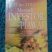 Kiat Dan Strategi Menjadi Investor Piawai - Tedy Fardiansyah