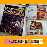 BUKU RESEP COKELAT (CRAZY FOR CHOCOLATE)
