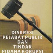 Diskresi Pejabat Publik dan Tindak Pidana Korupsi (1321861) di Kota Bandung