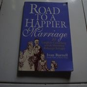 Road To A Happier Marriage Ivan Burnell