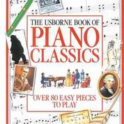 (NEW) Buku Piano Classics - OVER 80 Easy Pieces -Musik
