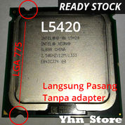 Processor CPU Intel Xeon L5420 Prosesor LGA 775 (Q9550 Core 2 Quad)