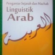 PENGANTAR SEJARAH DAN MADZHAB LINGUISTIK ARAB. Buku Malang (13911787) di Kota Malang