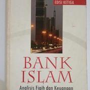Buku Bekas Bank Islam Analisis Fiqih Dan Keuangan